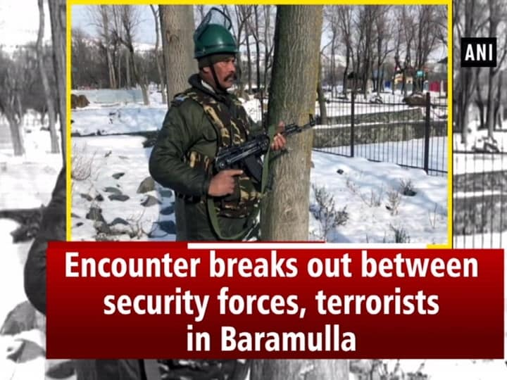 Encounter breaks out between security forces, terrorists in Baramulla