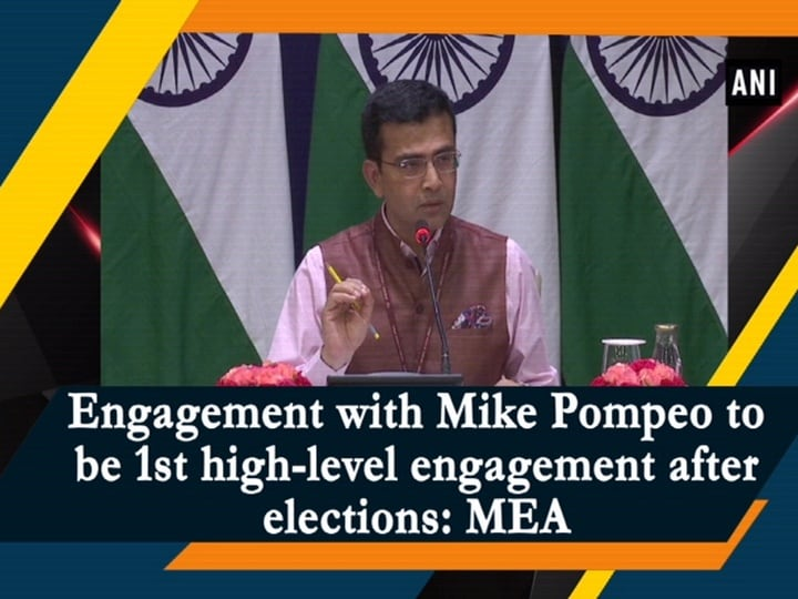 Engagement with Mike Pompeo to be 1st high-level engagement after elections: MEA