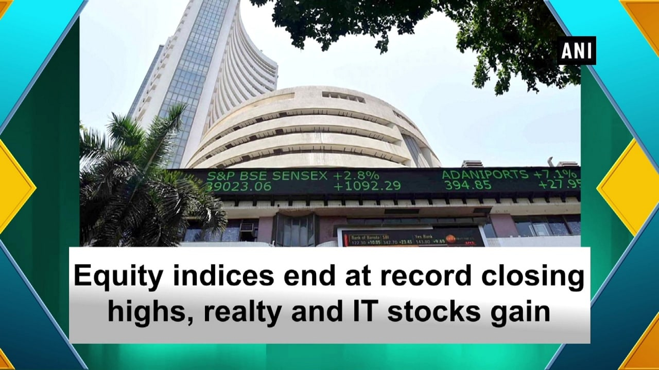 Equity indices end at record closing highs, realty and IT stocks gain