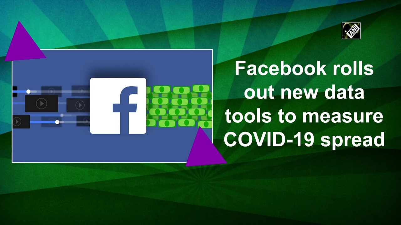 Facebook rolls out new data tools to measure COVID-19 spread