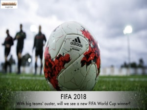 FIFA 2018: With big teams' ouster, will we see a new FIFA World Cup winner?