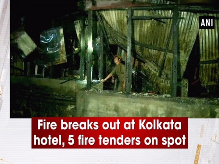 Fire breaks out at Kolkata hotel, 5 fire tenders on spot