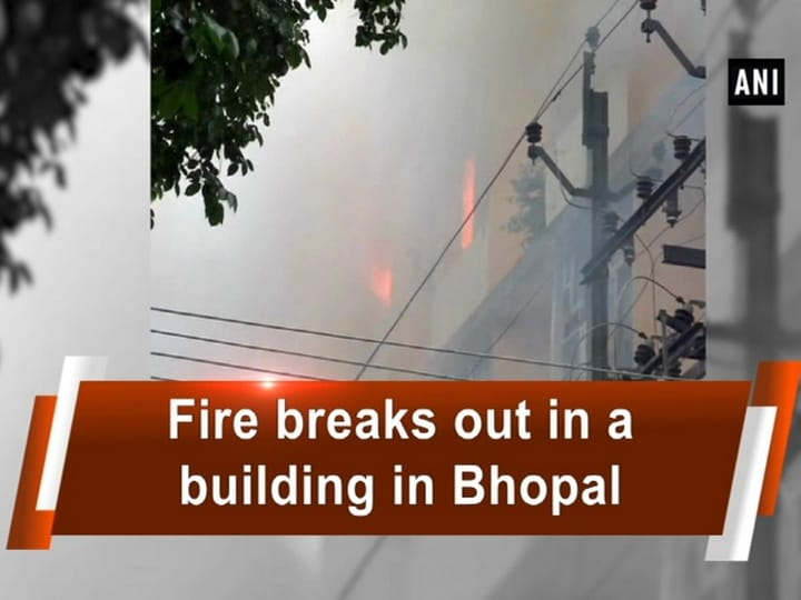 Fire breaks out in a building in Bhopal