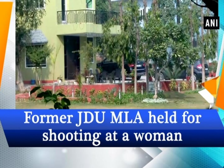 Former JDU MLA held for shooting at a woman