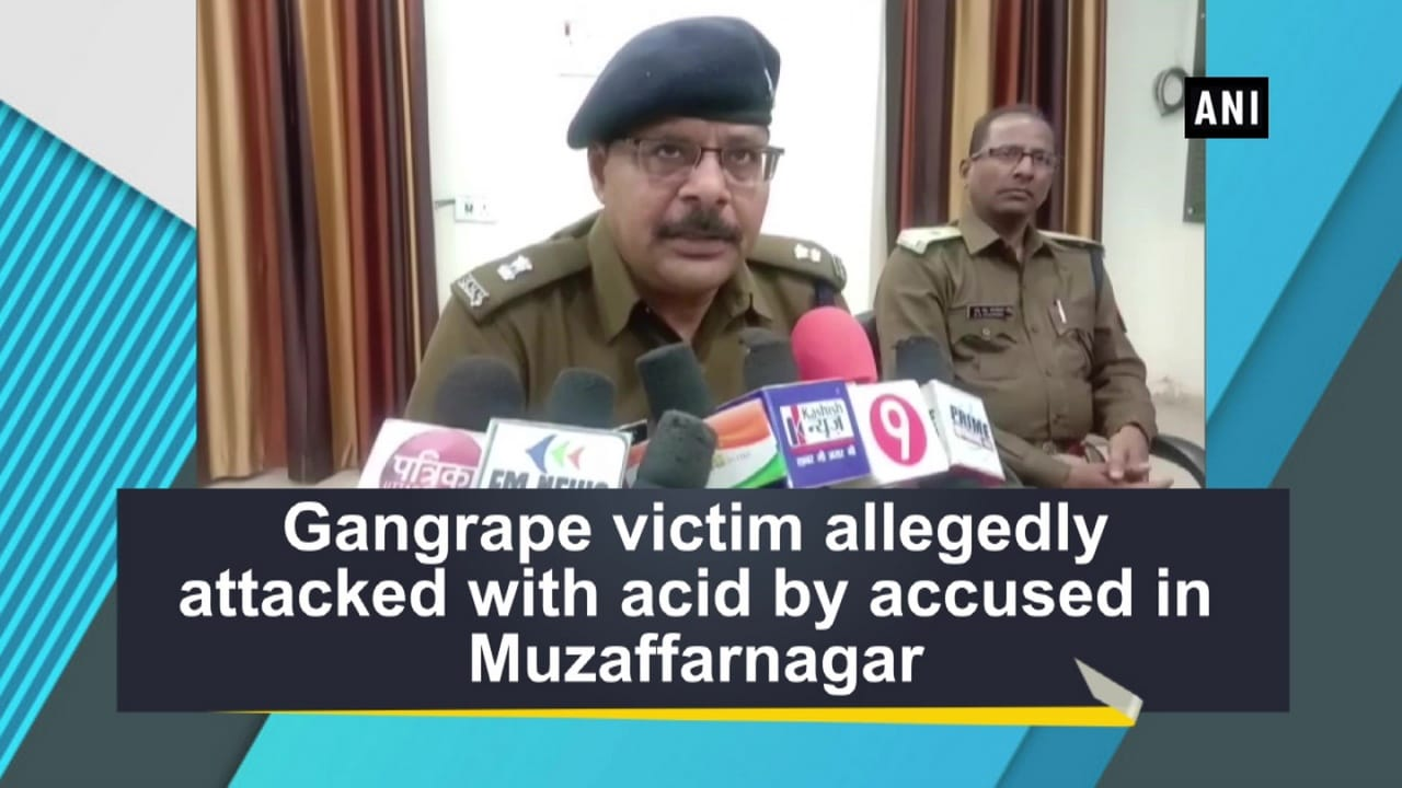 Gangrape victim allegedly attacked with acid by accused in Muzaffarnagar
