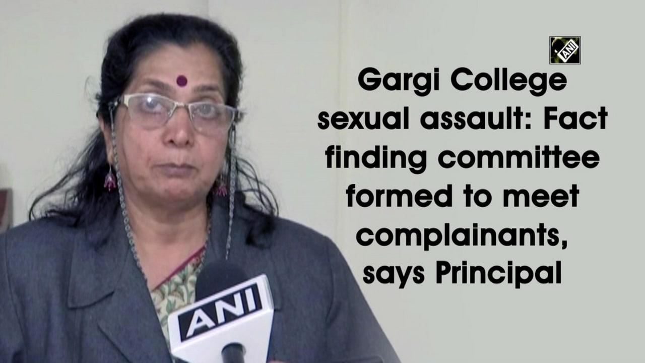 Gargi College sexual assault: Fact finding committee formed to meet complainants, says Principal