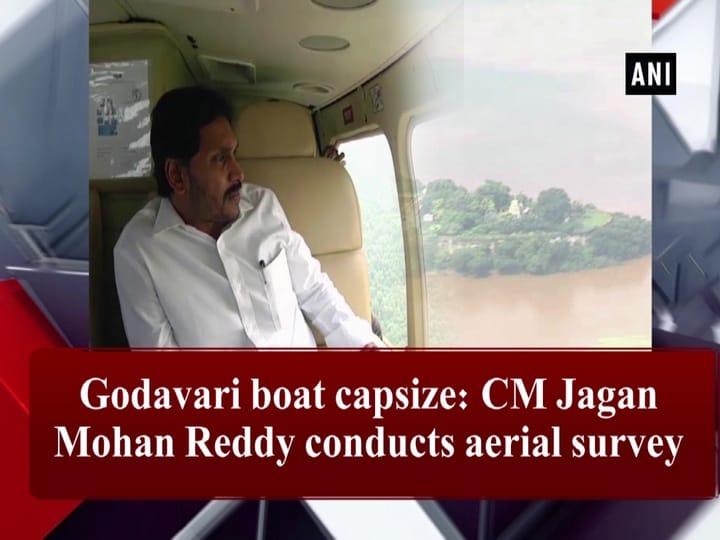 Godavari boat capsize: CM Jagan Mohan Reddy conducts aerial survey
