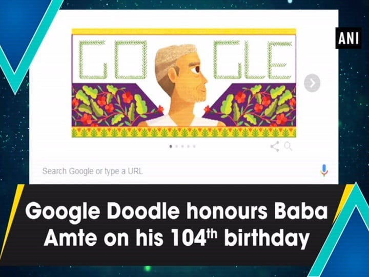 Google Doodle honours Baba Amte on his 104th birthday