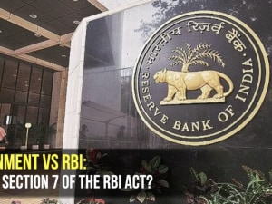 Government vs RBI:  What is Section 7 of the RBI Act?