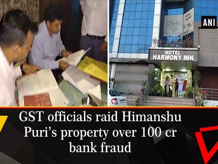 GST officials raid Himanshu Puri's property over 100 cr bank fraud