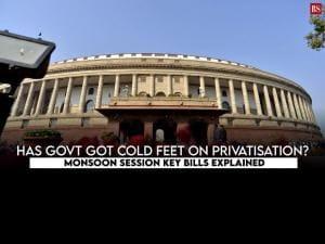 Has govt got cold feet on privatisation? Monsoon Session key bills explained