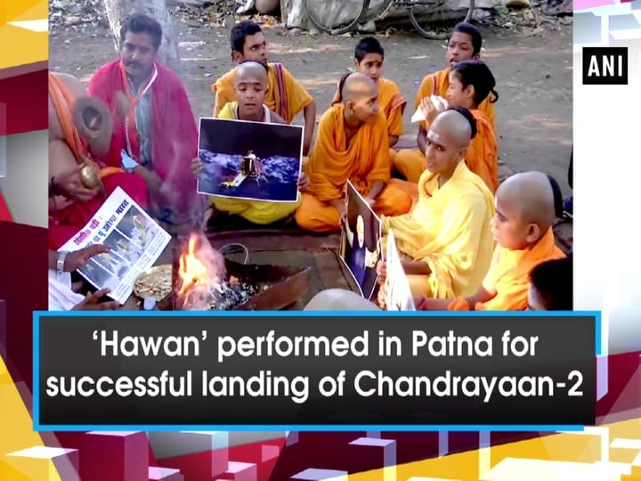 'Hawan' performed in Patna for successful landing of Chandrayaan-2