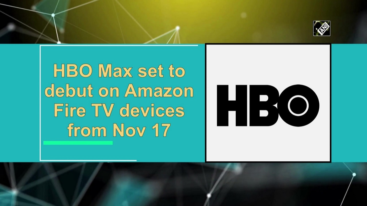 HBO Max set to debut on Amazon Fire TV devices from Nov 17