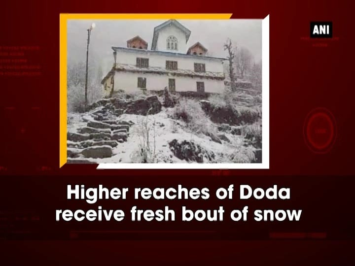 Higher reaches of Doda receive fresh bout of snow