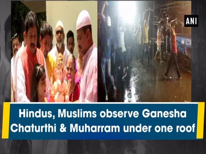 Hindus, Muslims observe Ganesha Chaturthi and Muharram under one roof