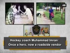 Hockey coach Muhammad Imran: Once a hero, now a roadside vendor