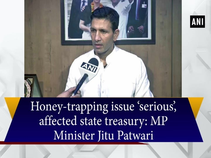 Honey-trapping issue 'serious', affected state treasury: MP Minister Jitu Patwari