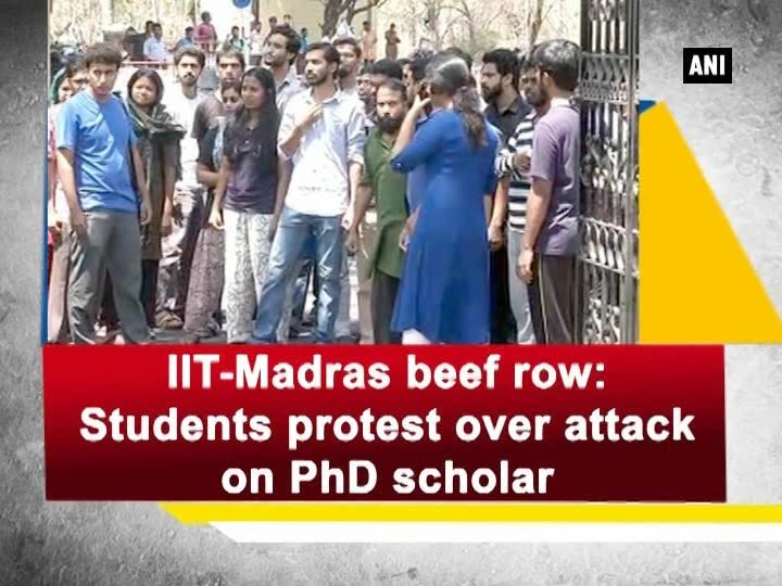 IIT-Madras beef row: Students protest over attack on PhD scholar