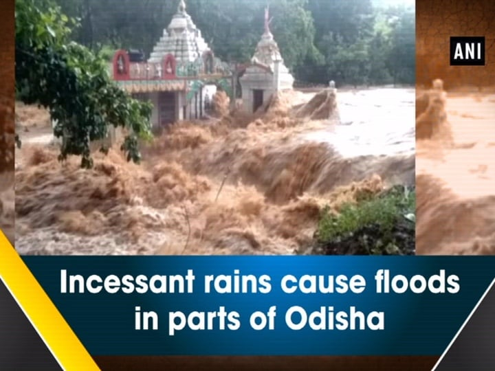 Incessant rains cause floods in parts of Odisha
