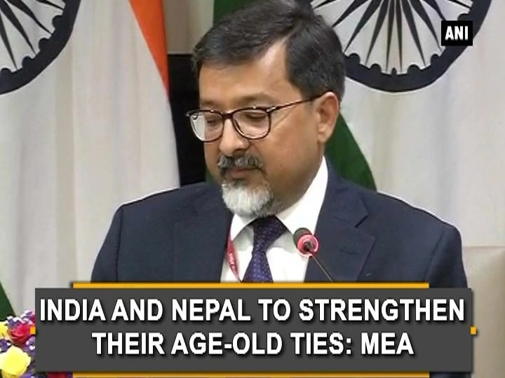 India and Nepal to strengthen their age-old ties: MEA
