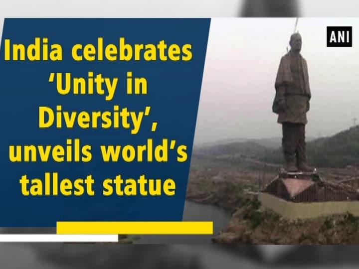 India celebrates 'Unity in Diversity', unveils world's tallest statue