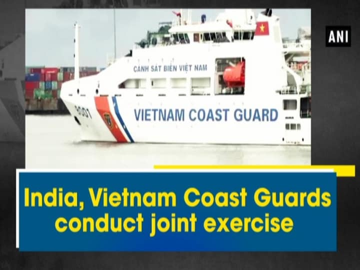 India, Vietnam Coast Guards conduct joint exercise