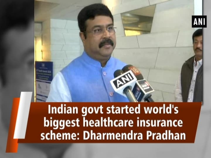 Indian govt started world's biggest healthcare insurance scheme: Dharmendra Pradhan