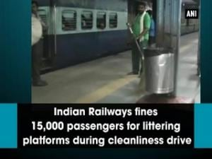 Indian Railways fines 15,000 passengers for littering platforms during cleanliness drive