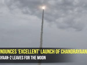 Isro announces 'excellent' launch of Chandrayaan-2 ; Chandrayaan-2 leaves for the Moon