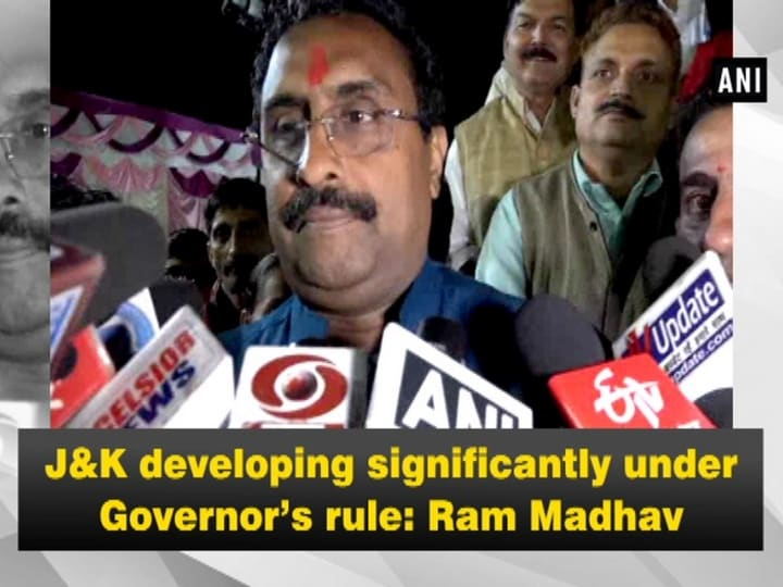 J-K developing significantly under Governor's rule: Ram Madhav
