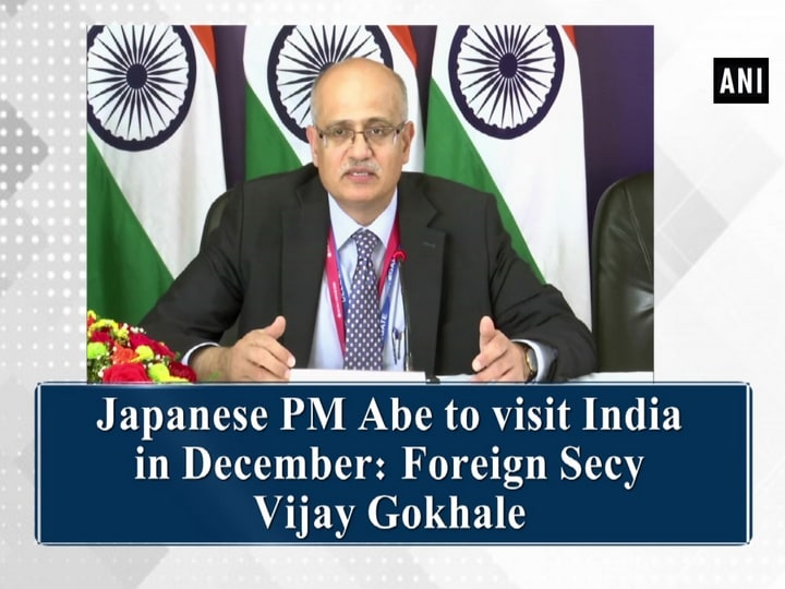 Japanese PM Abe to visit India in December: Foreign Secy Vijay Gokhale