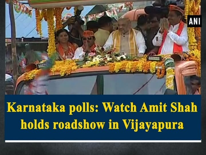 Karnataka polls: Watch Amit Shah holds roadshow in Vijayapura
