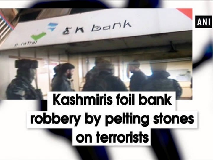Kashmiris foil bank robbery by pelting stones on terrorists