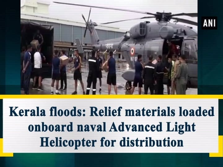 Kerala floods: Relief materials loaded onboard naval Advanced Light Helicopter for distribution
