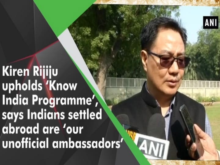 Kiren Rijiju upholds 'Know India Programme', says Indians settled abroad are 'our unofficial ambassadors'