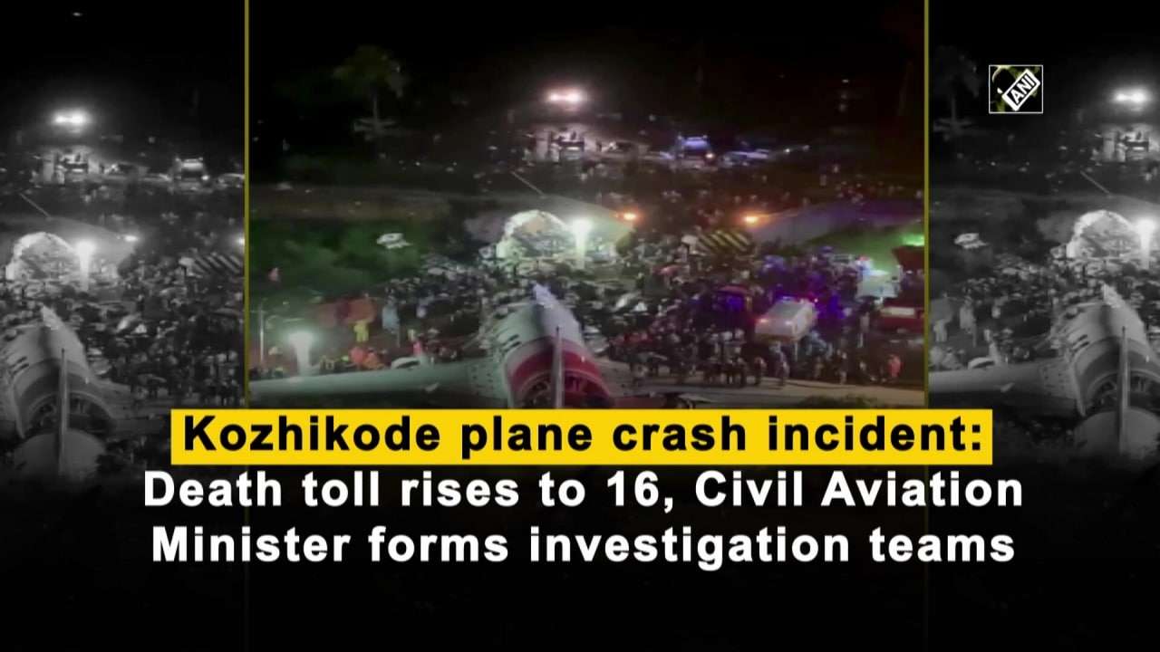 Kozhikode plane crash incident: Death toll rises to 16, Civil Aviation Minister forms investigation teams