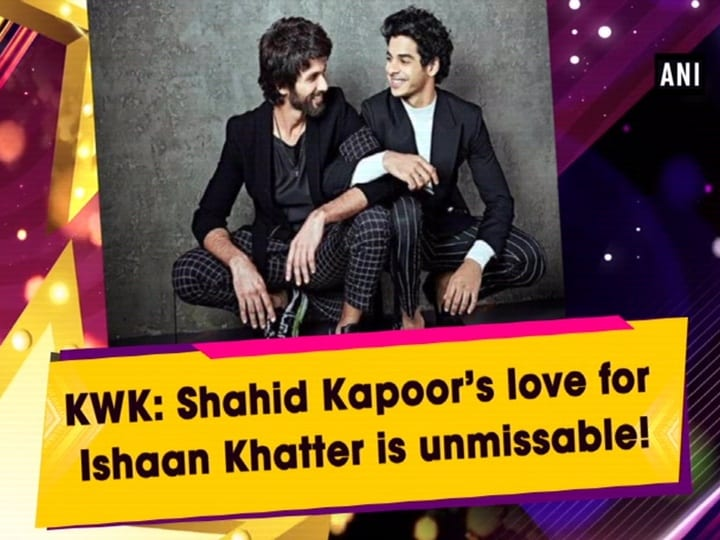 KWK: Shahid Kapoor's love for Ishaan Khatter is unmissable!