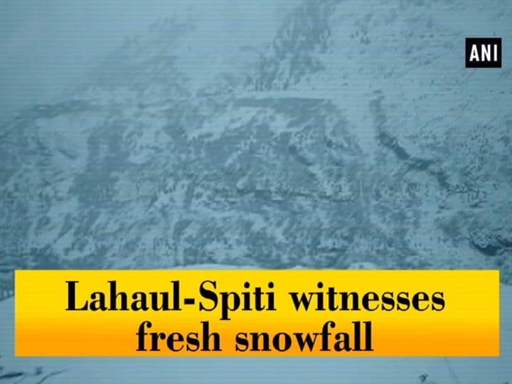 Lahaul-Spiti witnesses fresh snowfall