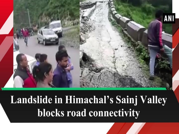 Landslide in Himachal's Sainj Valley blocks road connectivity
