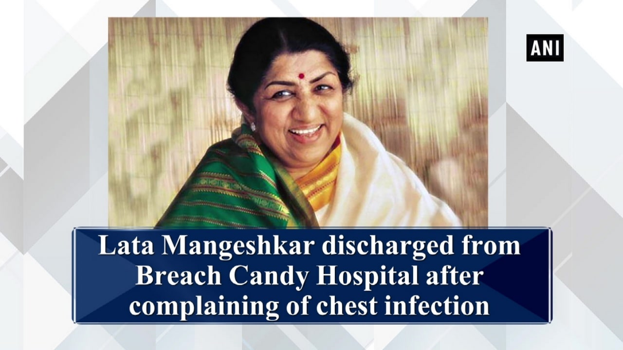 Lata Mangeshkar discharged from Breach Candy Hospital after complaining of chest infection