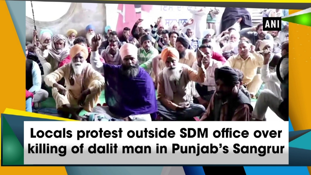 Locals protest outside SDM office over killing of dalit man in Punjab's Sangrur