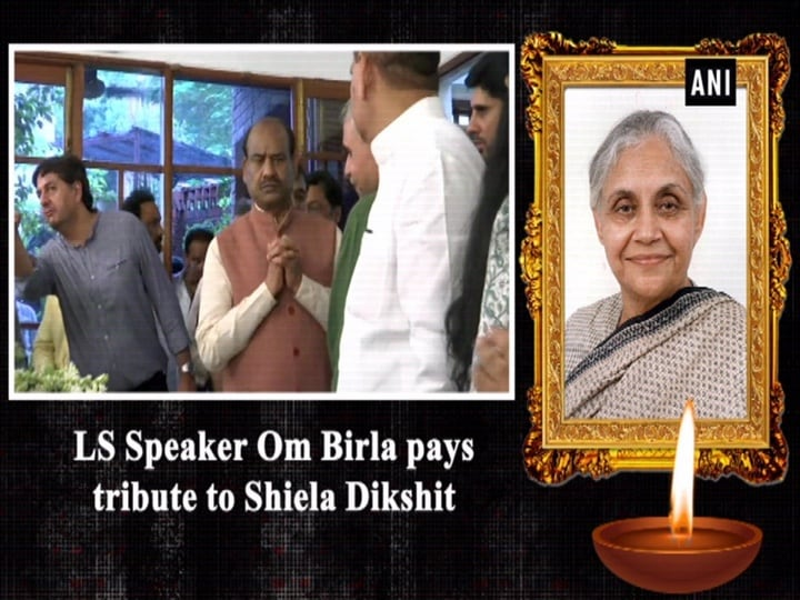 LS Speaker Om Birla pays tribute to Sheila Dikshit