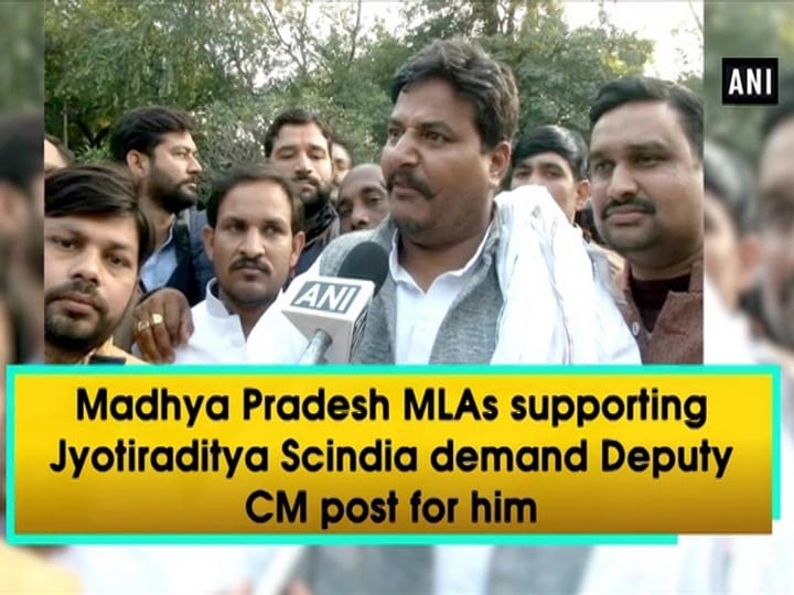 Madhya Pradesh MLAs supporting Jyotiraditya Scindia demand Deputy CM post for him