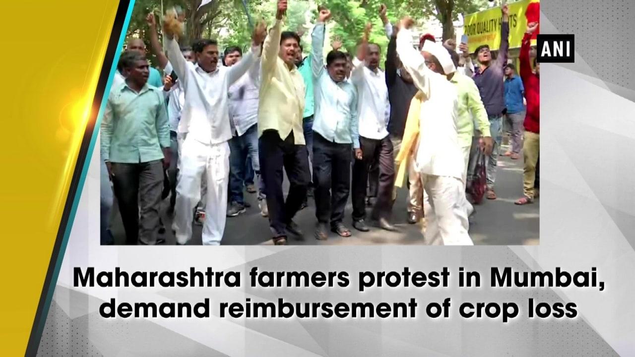Maharashtra farmers protest in Mumbai, demand reimbursement of crop loss