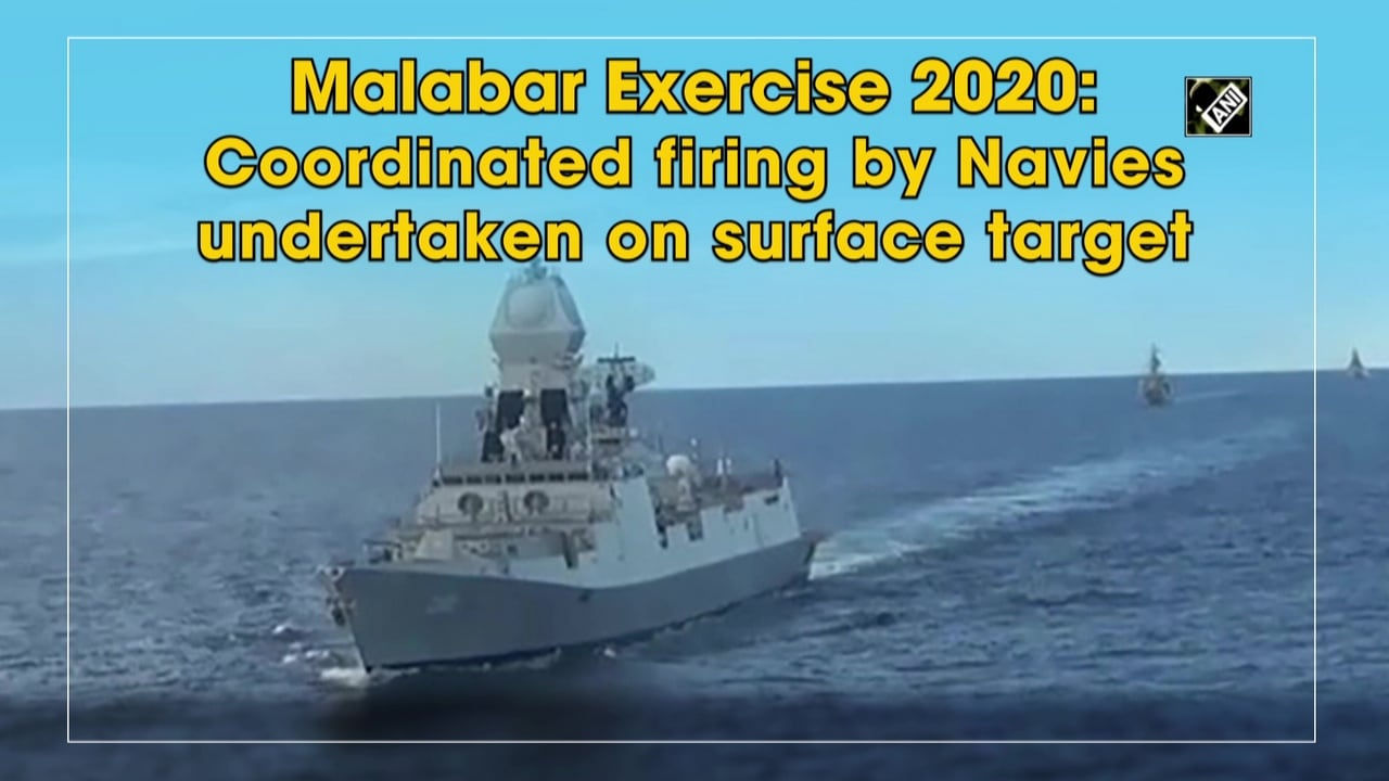 Malabar Exercise 2020: Coordinated firing by Navies undertaken on surface target