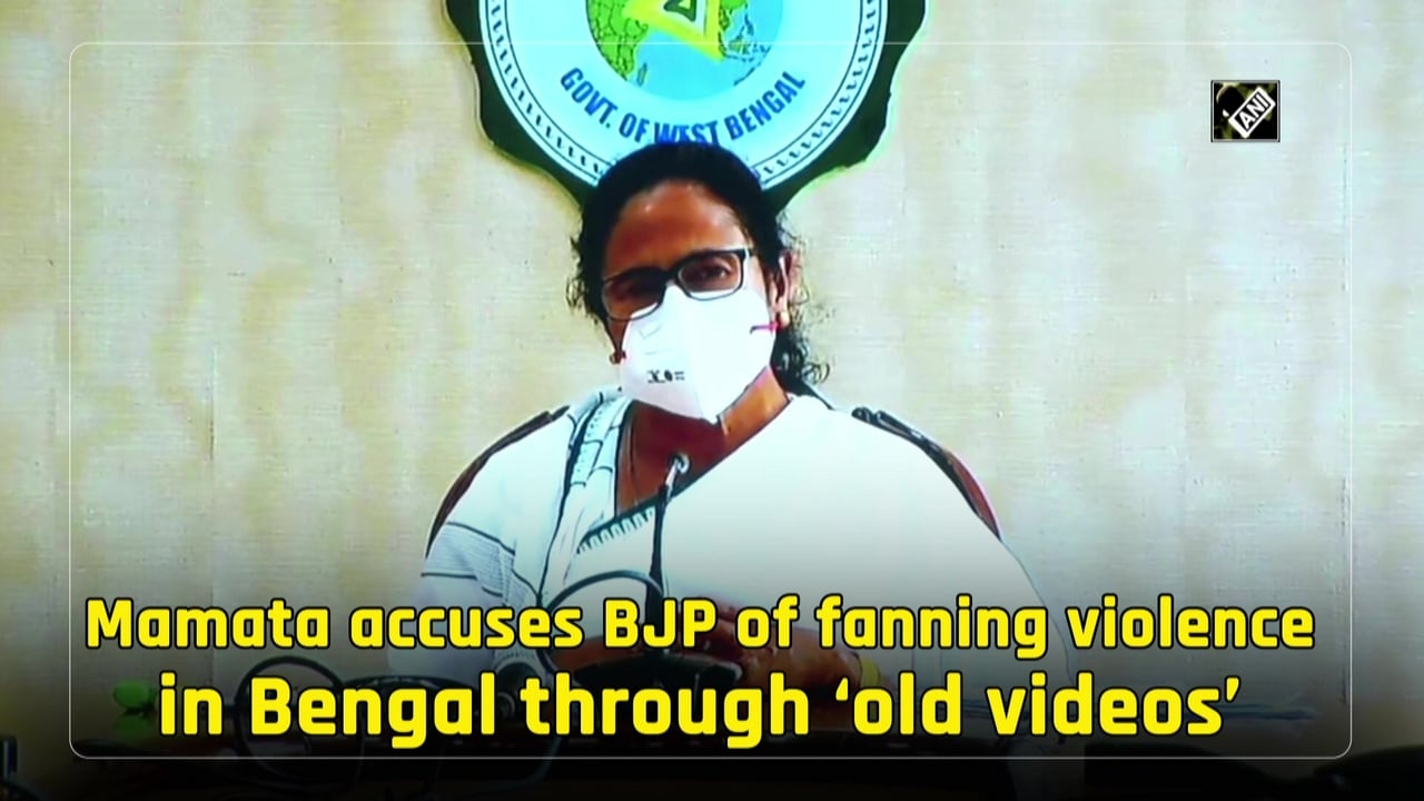 Mamata accuses BJP of fanning violence in Bengal through 'old videos'