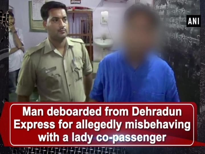 Man deboarded from Dehradun Express for allegedly misbehaving with a lady co-passenger