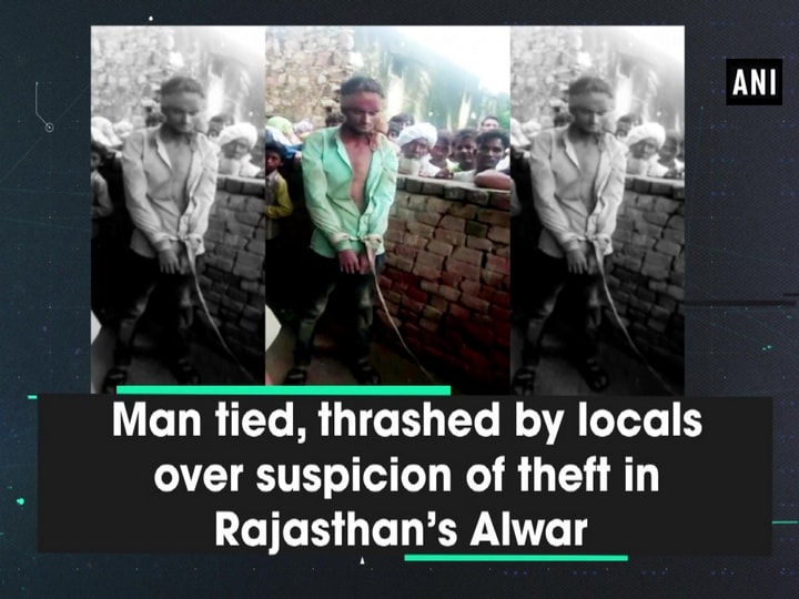 Man tied, thrashed by locals over suspicion of theft in Rajasthan's Alwar