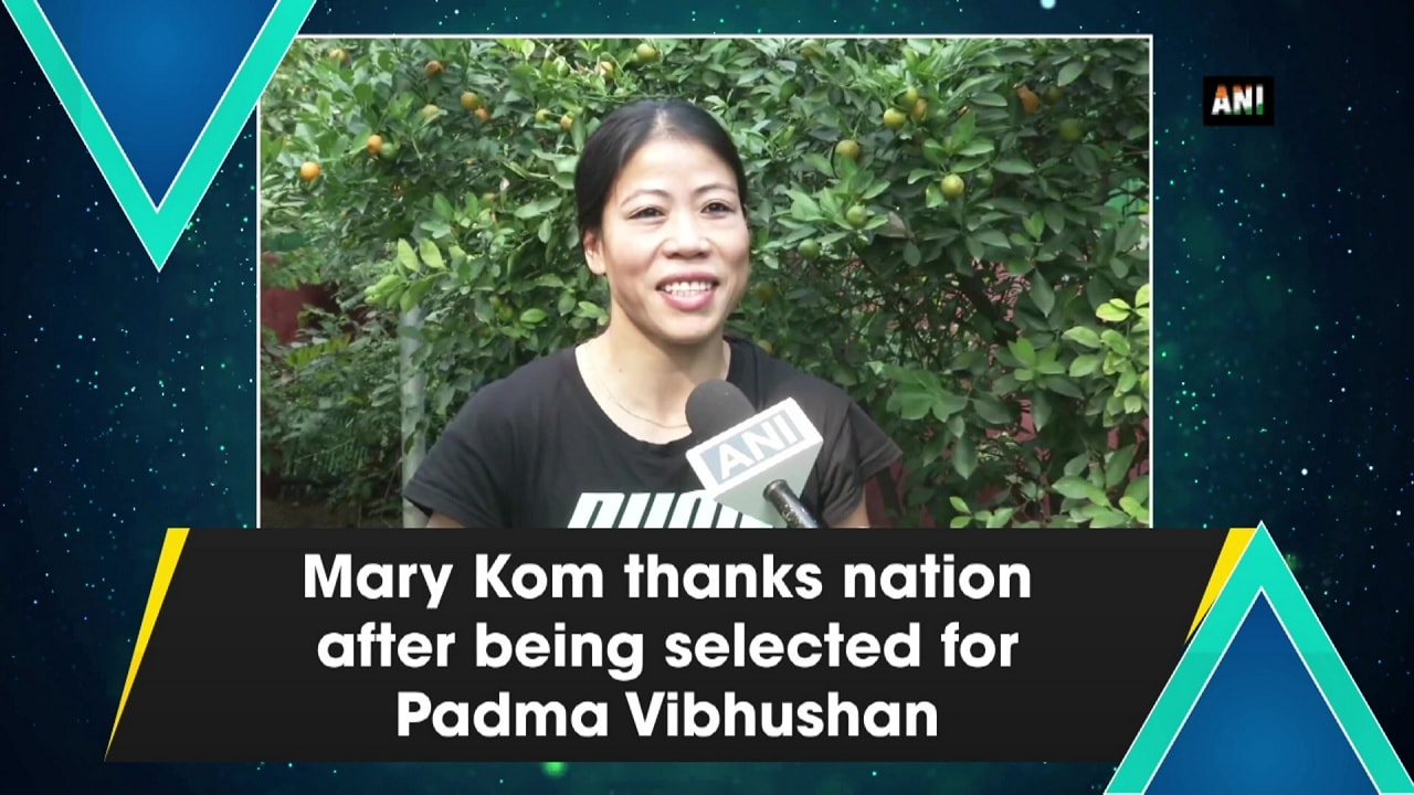 Mary Kom thanks nation after being selected for Padma Vibhushan