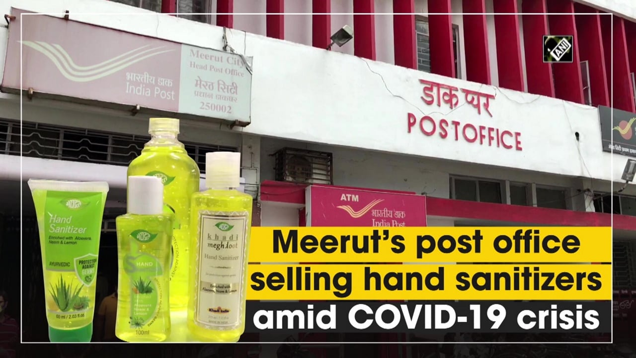 Meeruts post office selling hand sanitizers amid COVID-19 crisis